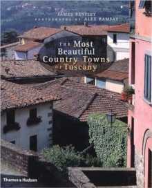 Most Beautiful Country Towns of Tusca, Hardback Book