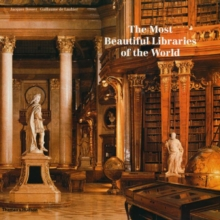 Most Beautiful Libraries of the World, Hardback Book