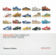 Sneakers : The Complete Collectors' Guide, Hardback Book