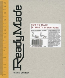 Readymade: How to Make(Almost)everything, Hardback Book
