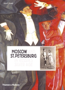 Moscow and St.Petersburg in Russia's, Hardback Book