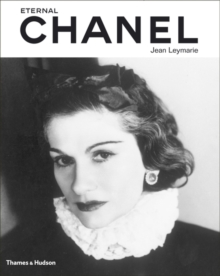 Eternal Chanel : An Icon's Inspiration, Hardback Book