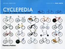 Cyclepedia: A Tour of Iconic Bicycle Design, Hardback Book