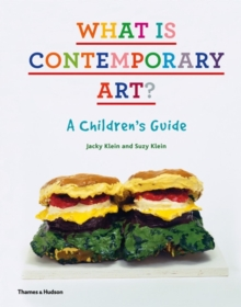 What is Contemporary Art?, Hardback Book