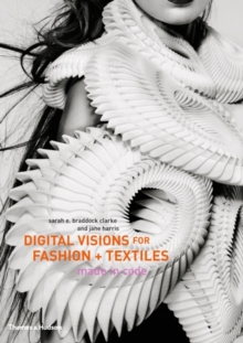 Digital Visions for Fashion and Textiles, Hardback Book