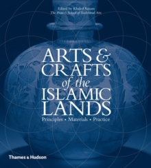 Arts and Crafts of the Islamic Lands, Hardback Book