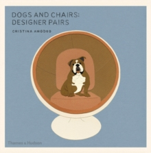 Dogs and Chairs, Designer Pairs, Hardback Book