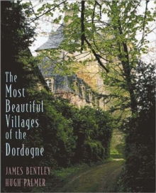 Most Beautiful Villages of the Dordog, Hardback Book