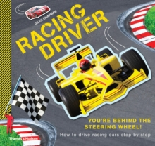 Racing Driver : How to Drive Racing Cars Step by Step, Paperback Book