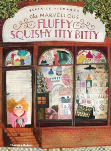 Marvellous Fluffy Squishy Itty Bitty, The, Board book Book