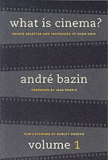 What is Cinema? : Volume I, Paperback Book