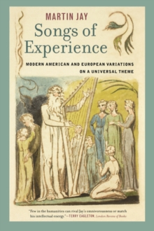 Songs of Experience : Modern American and European Variations on a Universal Theme, Paperback / softback Book
