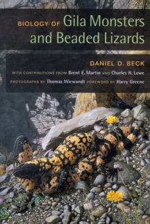 Biology of Gila Monsters and Beaded Lizards, Paperback / softback Book