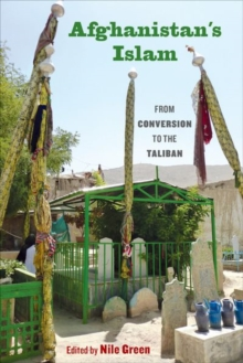 Afghanistan's Islam : From Conversion to the Taliban, Paperback / softback Book
