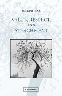 Value, Respect, and Attachment, Paperback Book