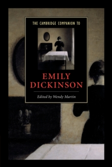 The Cambridge Companion to Emily Dickinson, Paperback Book