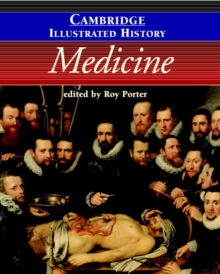 The Cambridge Illustrated History of Medicine, Paperback Book