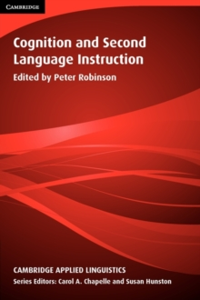 Cognition and Second Language Instruction, Paperback Book