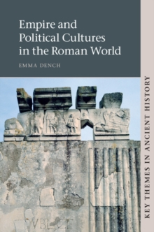 Empire and Political Cultures in the Roman World, Paperback / softback Book