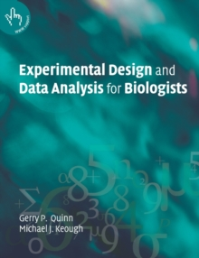 Experimental Design and Data Analysis for Biologists, Paperback Book