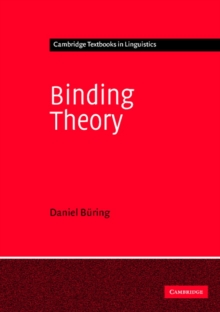 Cambridge Textbooks in Linguistics : Binding Theory, Paperback / softback Book