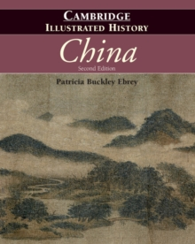 The Cambridge Illustrated History of China, Paperback Book