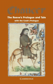 The Reeve's Prologue and Tale with the Cook's Prologue and the Fragment of his Tale, Paperback Book