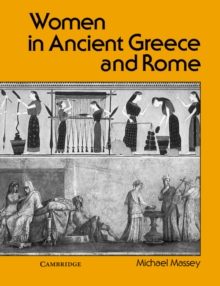 Women in Ancient Greece and Rome, Paperback Book