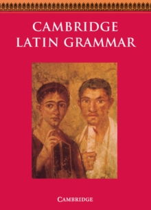 Cambridge Latin Grammar, Paperback Book