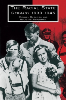 The Racial State : Germany 1933-1945, Paperback Book