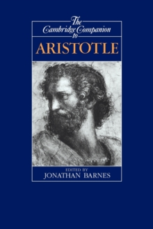 The Cambridge Companion to Aristotle, Paperback Book