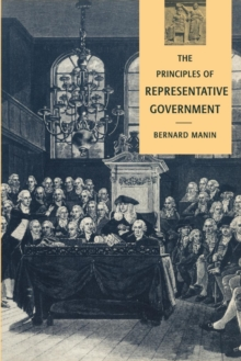 The Principles of Representative Government, Paperback Book