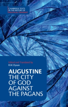 Augustine: The City of God against the Pagans, Paperback Book