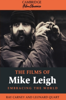 The Films of Mike Leigh, Paperback Book