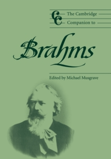 The Cambridge Companion to Brahms, Paperback Book