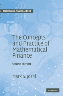The Concepts and Practice of Mathematical Finance, Hardback Book