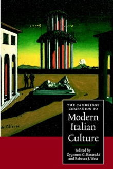 The Cambridge Companion to Modern Italian Culture, Paperback Book