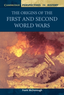 The Origins of the First and Second World Wars, Paperback Book