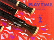 Play Time Recorder Course Stage 2 : An Introduction to the Descant Recorder, Paperback Book