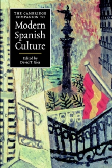 The Cambridge Companion to Modern Spanish Culture, Paperback Book