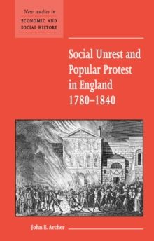 Social Unrest and Popular Protest in England, 1780-1840, Paperback Book