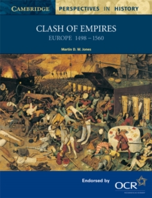 Clash of Empires : Europe 1498-1560, Paperback Book