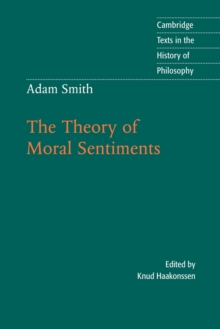 Adam Smith: The Theory of Moral Sentiments, Paperback Book