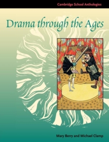 Drama through the Ages, Paperback Book