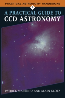 A Practical Guide to CCD Astronomy, Paperback Book
