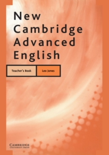 New Cambridge Advanced English Teacher's Book, Paperback Book