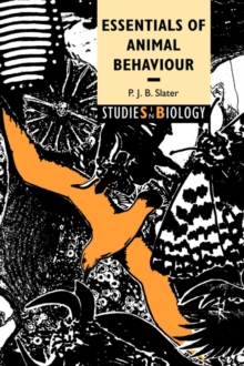 Studies in Biology : Essentials of Animal Behaviour, Paperback / softback Book
