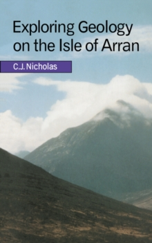 Exploring Geology on the Isle of Arran : A Set of Field Exercises that Introduce the Practical Skills of Geological Science, Paperback Book
