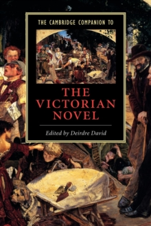 The Cambridge Companion to the Victorian Novel, Paperback Book