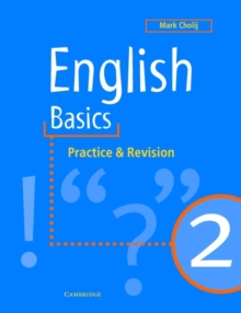 English Basics 2 : Practice and Revision, Paperback Book